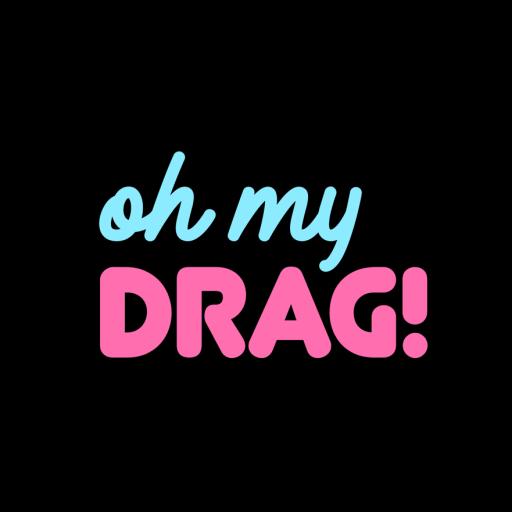 Oh My Drag!